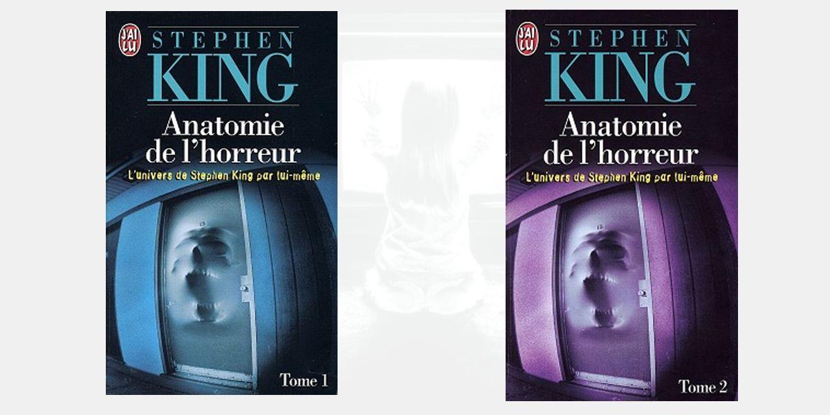 anatomie de l'horreur - stephen king - j ai lu