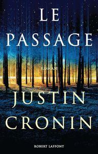 Justin Cronin - le passage, aux éditions robert lafont