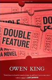 [double feature owen king, book cover]