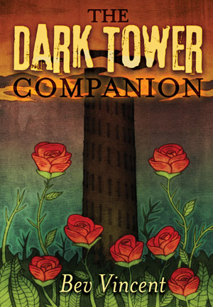 [the darktower companion, By Bev Vincent, cemeterydance]