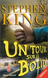 [un tour sur le bolide de stephenking - riding the bullet]