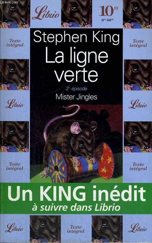 la ligne verte 2, Stephen King, librio