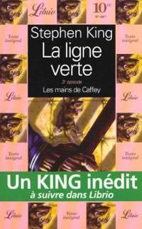 la ligne verte 3, Stephen King, librio