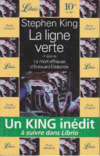 la ligne verte 4, Stephen King, librio