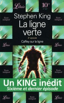 la ligne verte 6, Stephen King, librio