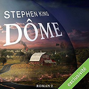 [DOME 2 audible livre audio stephenking]