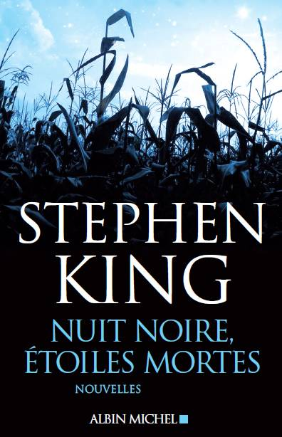 nuit noire, étoiles mortes - Stephen King - couverture abandonnée