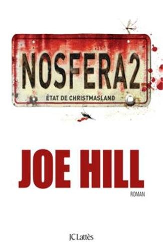 [nosfera2 de joe hill chez jean claude lattes]