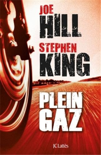 [plein gaz, stephen king et joe hill, jean claude lattes]