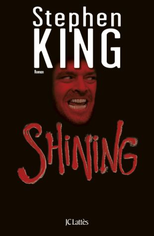 Shining de Stephen King, Jean Claude Lattes 2013