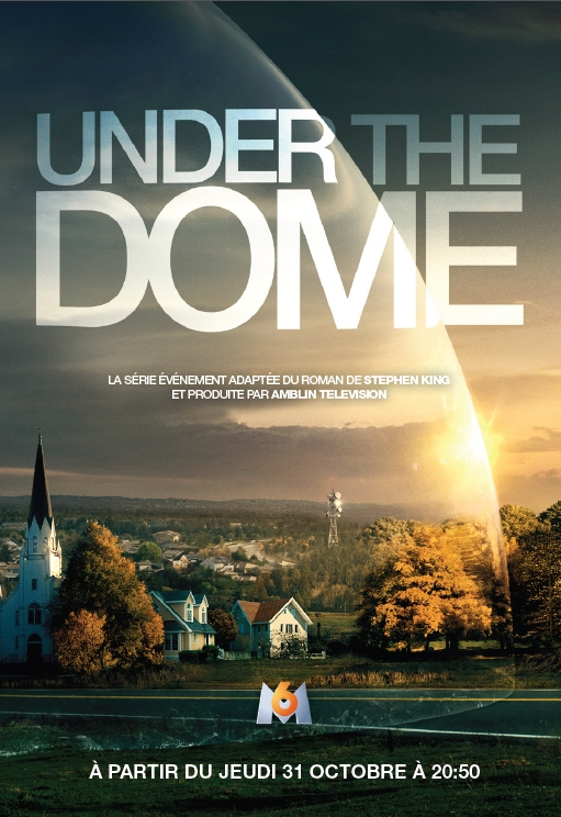 [Under The Dome serie stephen king sur m6]