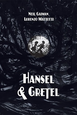 [neilgaiman hansel and gretel]