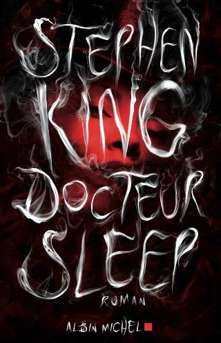 [Docteur Sleep, Stephen King, Albin Michel]