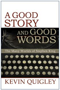 [a good story and good words - stephen king]