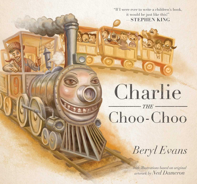[charlie the choo choo stephenking simonnschuster2016]