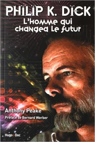 [philip k dick homme changea le futur werber intro]