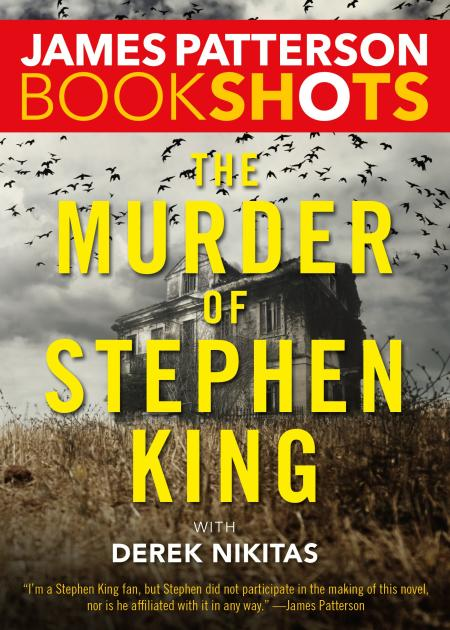 [the murder of stephen king james patterson]