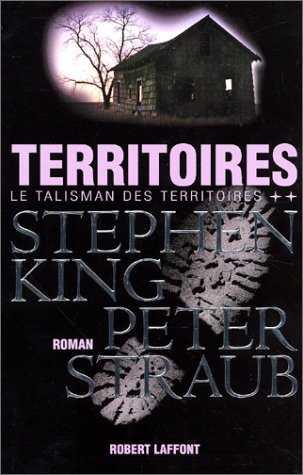 Territoires (le talisman des territoires 2), livre Stephen King, Robert Laffont