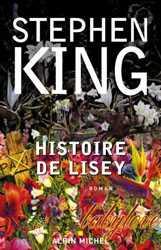 Histoire de Lisey, Stephen King livres, Albin Michel