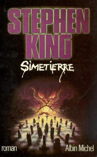 Simetierre, Livre Stephen King, Albin Michel, 1983