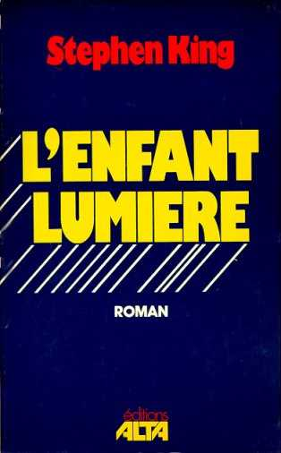 L'enfant lumiere, SHINING, Stephen King, Alta, 1979