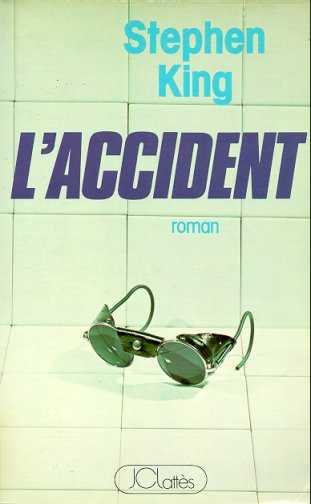Dead Zone / L'Accident, livre Stephen King, Jean Claude Lattes