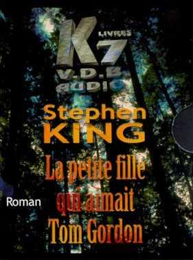 Stephen King - la petite fille qui aimait tom gordon - livre VDB
