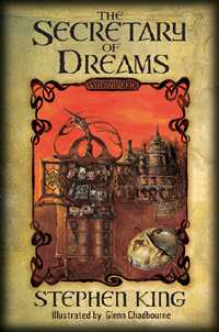 The Secretary Of the Dreams lettered, Stephen King livre lettered
