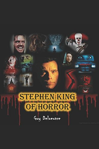 Stephen King King Of Horror Guy Deloeuvre